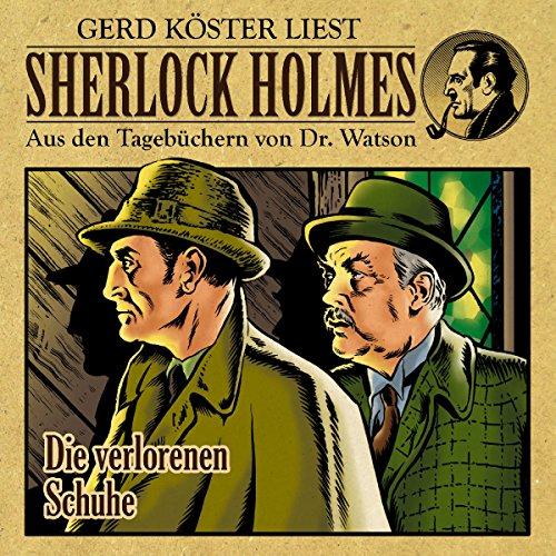 Die verlorenen Schuhe (Sherlock Holmes: Aus den Tagebüchern von Dr. Watson) Titelbild