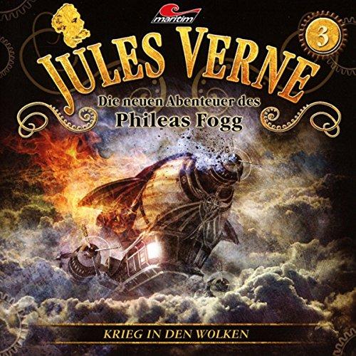 Die neuen Abenteuer des Phileas Fogg, Vol. 3: Krieg in den Wolken