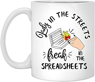 11oz White Ceramic Coffee Mug Christmas Holiday Gift Idea, Lady In The Streets Freak In The Spreadsheets