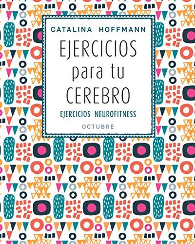 EJERCICIOS para tu CEREBRO OCTUBRE: EJERCICIOS NEUROFITNESS