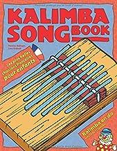 Kalimba Songbook: Les plus belles chansons françaises pour enfants
