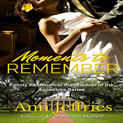 Moments to Remember: Family Reunion  By  cover art