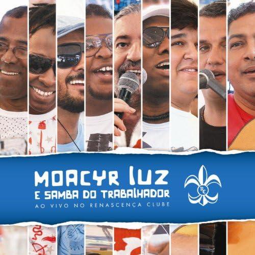 Moacyr Luz e Samba do Trabalhador