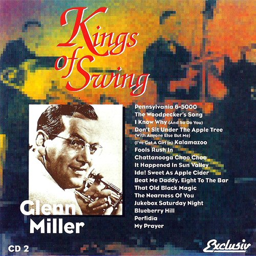 (CD Album Glenn Miller, 16 Tracks) The Woodpecker's Song / Ida! Sweet As Apple Cider / Cattanooga Choo Choo / Fools Rush In / My Prayer / Perfidia / Jukebox Saturday Night u.a.
