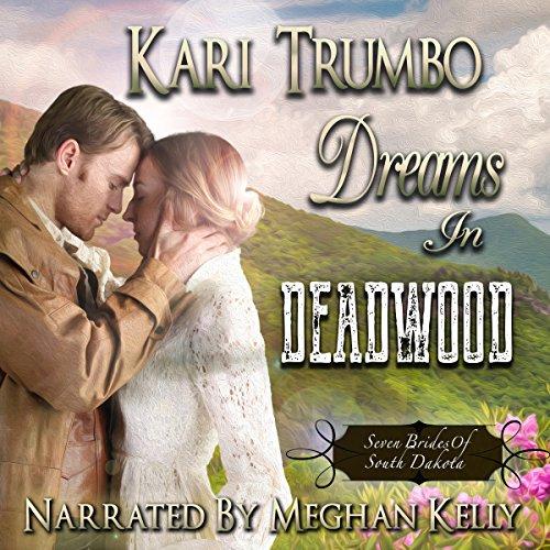 Dreams in Deadwood audiobook cover art