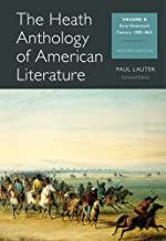 The Heath Anthology of American Literature: Early Nineteenth Century 1800 - 1865(Vol. B)