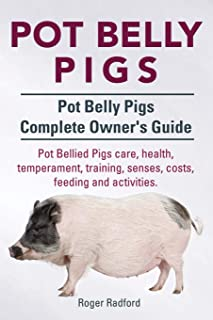 Pot Belly Pigs. Pot Belly Pigs Complete Owners Guide. Pot Bellied Pigs care, health, temperament, training, senses, costs,...