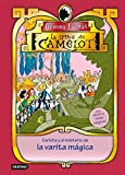 Carlota y el misterio de la varita mágica: La Tribu de Camelot II. Con olores y tintas mágicas.