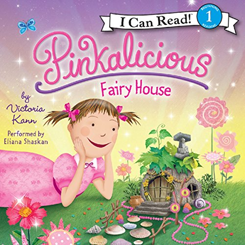 Pinkalicious: Fairy House audiobook cover art