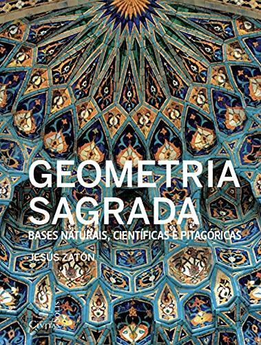 Geometria Sagrada-bases Naturais Cien.pitagoricas