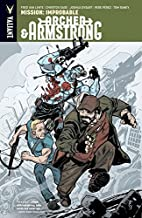 Archer & Armstrong Vol. 5: Mission: Improbable (Archer & Armstrong (2012- )) (English Edition)