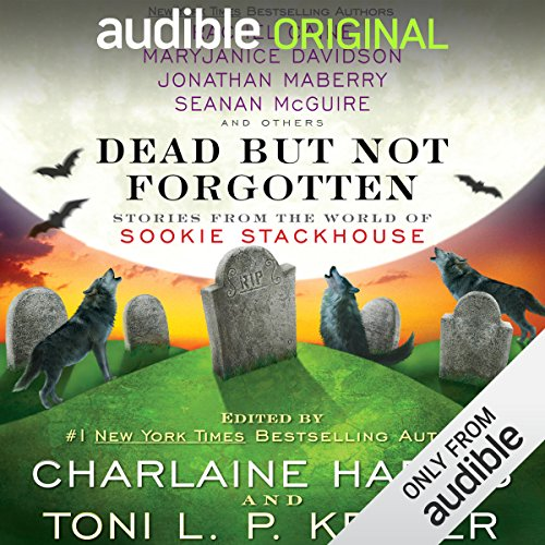 Dead but Not Forgotten     Stories from the World of Sookie Stackhouse              By:                                                                                                                                 Charlaine Harris (editor),                                                                                        Toni L. P. Kelner (editor),                                                                                        Rachel Caine,                   and others                          Narrated by:                                                                                                                                 Johanna Parker                      Length: 12 hrs and 32 mins     841 ratings     Overall 4.0