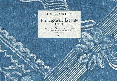 Pricipes de la Flûte. Kommentierte Übersetzung mit Einführung und Zusammenfassung sowie Grifftabellen für Traversflöte, Blockflöte und Oboe