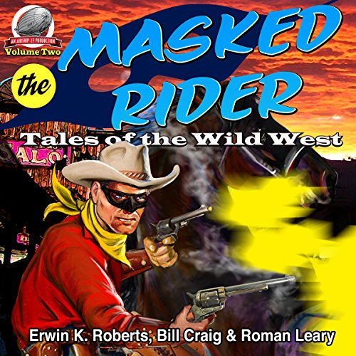 Masked Rider: Tales of the Wild West, Volume 2 cover art