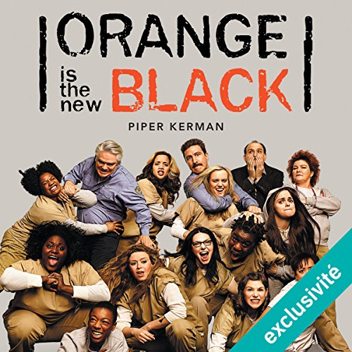 Orange is the new black [French Edition] audiobook cover art