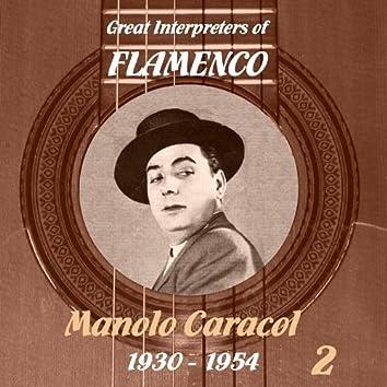 Great Interpreters of Flamenco -  Manolo Caracol  [1930 - 1954], Volume 2