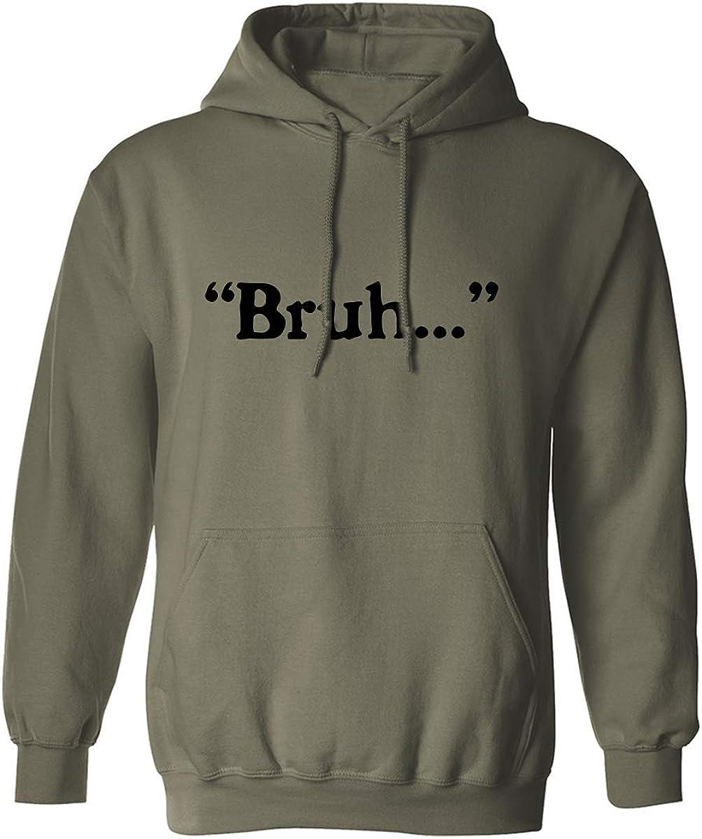 Bruh. . . Adult Hooded Sweatshirt