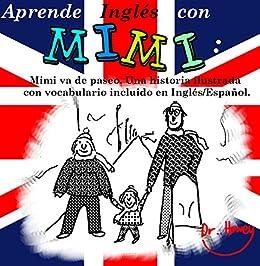 Aprende Ingles Con Mimi Mimi Va De Paseo Una Historia Ilustrada