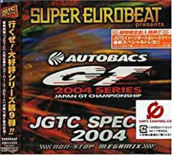 Super Eurobeat Presents JGTC Special 2004 by Jgtc Special 2004