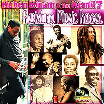 Revisiting Music Heroes, Vol. 1 (feat. The Kemit 7)