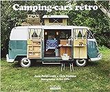 Camping-cars rétro de Jane Field-Lewis,Chris Haddon,Tina Hillier (Photographies) ( 30 juin 2011 ) - 30/06/2011