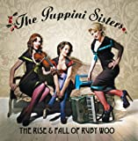 Songtexte von The Puppini Sisters - The Rise & Fall of Ruby Woo