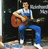 Songtexte von Reinhard Mey - Die Zwölfte