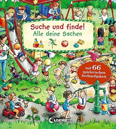 Suche und finde! - Alle deine Sachen: mit 66 spielerischen Aufgaben. Kindgerechte Suchaufgaben und Wimmelbildern für die Förderung der Konzentrationsfähigkeit. Ab 2 Jahre