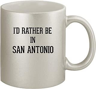 I'd Rather Be In SAN ANTONIO - Ceramic 11oz Silver Coffee Mug, Silver