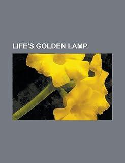 Life's Golden Lamp