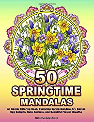 An Easter Coloring Book, Featuring Spring Mandala Art, Easter Egg Designs, Cute Animals, and Beautiful Flower Wreaths