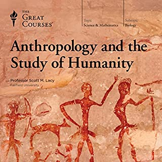 Anthropology and the Study of Humanity cover art