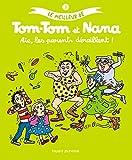 Le meilleur de Tom-Tom et Nana, Tome 3 - Aïe, les parents déraillent