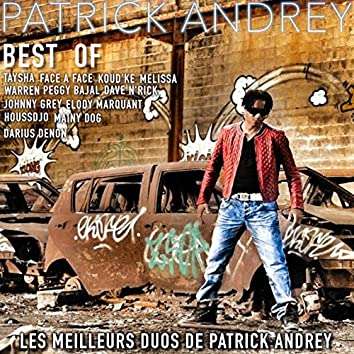 Best Of (Les meilleurs duos de Patrick Andrey)
