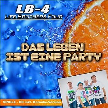 Das Leben ist eine Party