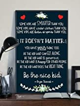 Mia Rita Some Kids are Smarter Than You It Doesn't Matter You Have Your Thing Too Poster | Inspiration Poster | Home Décor | Birthday Gift | Unframed Poster
