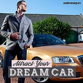 Couverture de Attract Your Dream Car - Subliminal Messages