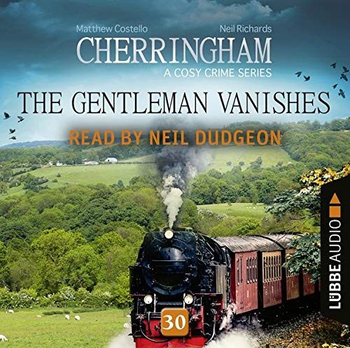 The Gentleman Vanishes Audiobook By Matthew Costello,                                                                                        Neil Richards cover art