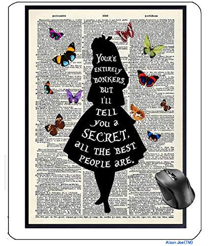 AVENTN Alice in Wonderland Quote Saying Dictionary Disney Fans Mouse pad 8.7' x 7.08' inch