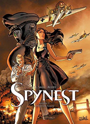 Spynest T03: Opération Aiglon