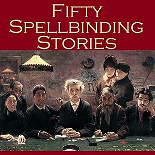 Fifty Spellbinding Stories cover art