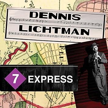 7 Express (feat. Gordon Au, Dalton Ridenhour, Gordon Au, J. Walter Hawkes, Rob Garcia & Nathan Peck)
