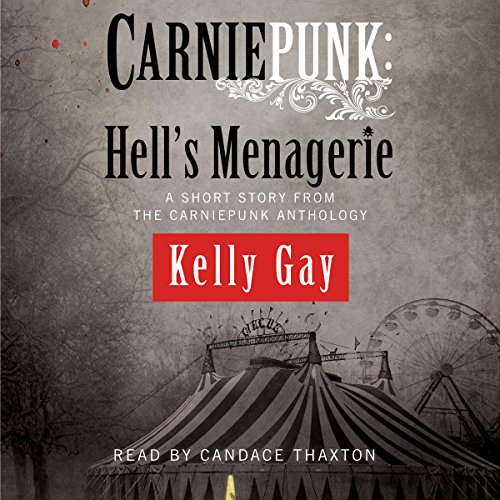 Carniepunk: Hell's Menagerie audiobook cover art