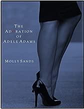 The Adoration of Adele Adams