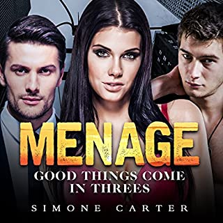 Menage: Good Things Come in Threes audiobook cover art