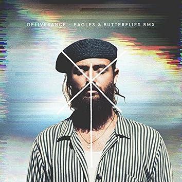 Deliverance (Eagles & Butterflies Remix)