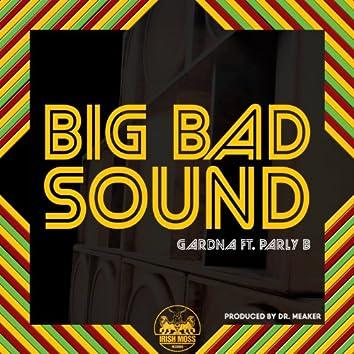 Big Bad Sound (feat. Parly B)