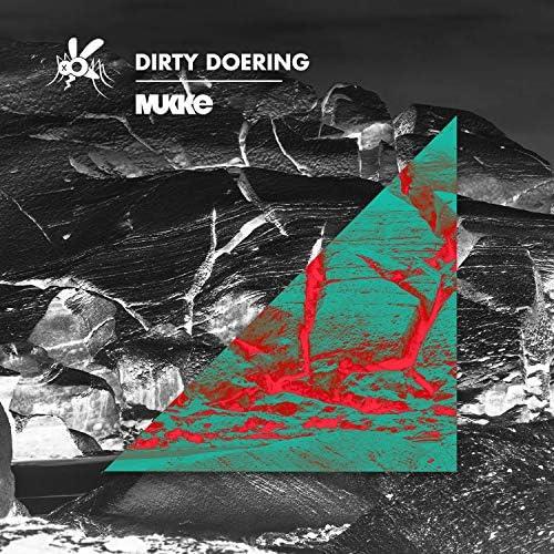 Dirty Doering
