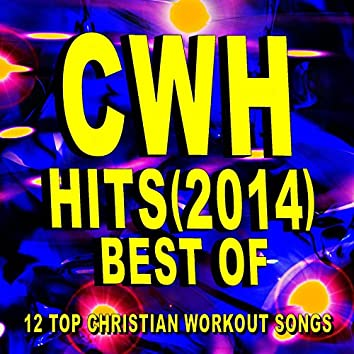 Christian Workout Hits – Best of Hits (2014) – 12 Top Christian Workout Songs