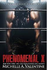 Phenomenal X (Hard Knocks Book One) (Hard Knocks Book Series 1) Kindle Edition